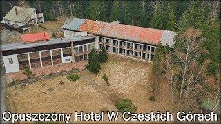 Opuszczony Hotel W Czeskich Górach |Urbex #155|