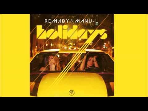 Remady & Manu-L - Holidays (Extended Mix)