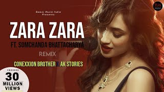 Zara Zara Behekta Hai - Remix | Conexxion Brothers X AK Stories | Somchanda Bhattacharya | RHTDM