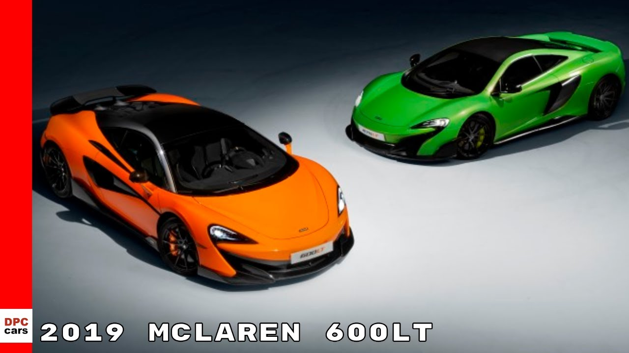 2019 Mclaren 600lt Youtube