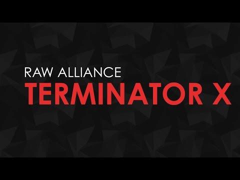 Raw Alliance - Terminator X [FULL HQ + HD]