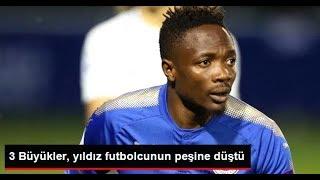 Beşiktaş, Fenerbahçe ve Galatasaray, Ahmed Musa'nın Peşine Düştü