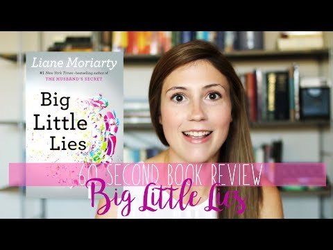 BIG LITTLE LIES BY LIANE MORIARTY// 60 SECOND BOOK REVIEW