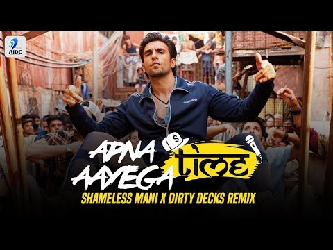 Apna Time Aayega (Remix) | Shameless Mani X Dirty Decks | Ranveer Singh | Alia Bhatt | DIVINE