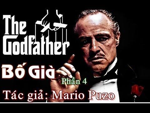 Tiểu thuyết  (The Godfather) Bố Già – Phần 4 || Tác giả  Mario Puzo