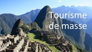 Le tourisme au machu picchu