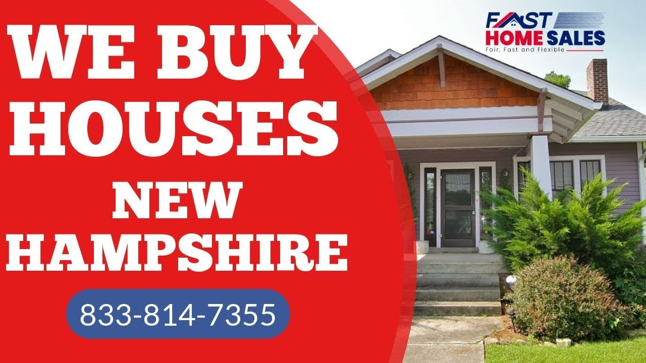We Buy Houses New Hampshire - CALL 833-814-7355