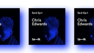SE:2 IS HERE! Designer Chris Edwards [EP:01] ta—lk