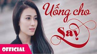 Uống Cho Say - Bằng Cường [ Official MV HD ]