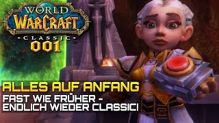 WOW CLASSIC [Let\'s Play] #001 ❤️ ALLES AUF ANFANG | Gameplay Deutsch/German