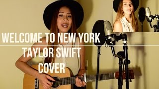 Taylor Swift - Welcome to New York (Acoustic Cover)