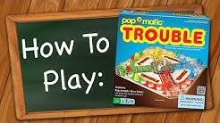 How to Play: Trouble