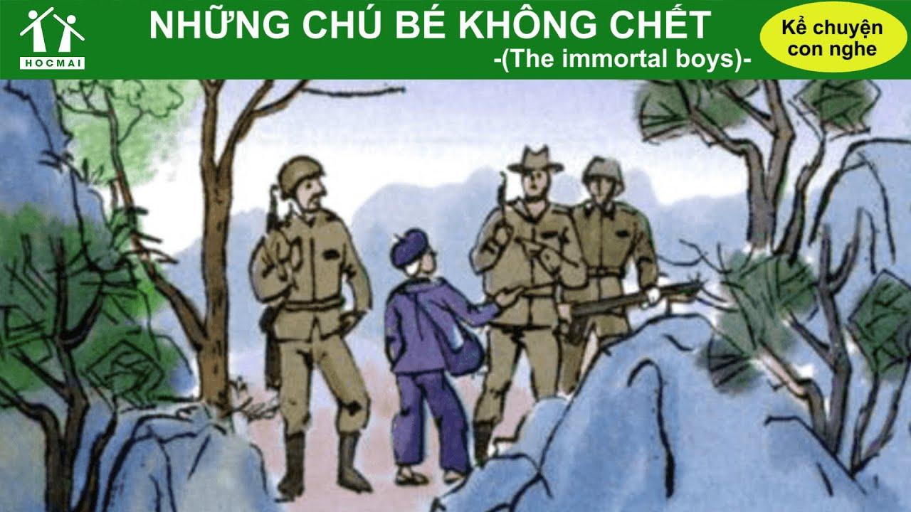 Những chú bé không chết – Tiếng Việt 4 – Kể chuyện con nghe – HOCMAI