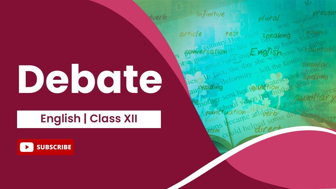Debate  English Class 29