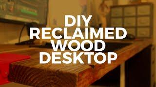 DIY Reclaimed Wood Desk Countertop
