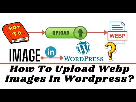 how to upload Webp image in WordPress without plugin 2021 | Webp images ko upload Kaise Kare