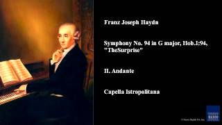 "Franz Joseph Haydn, Symphony No. 94 in G major, Hob.I:94, ""The Surprise"", II. Andante"
