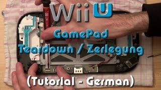Wii U (WiiU) GamePad Zerlegung / Teardown / Disassembly Tutorial in Full HD