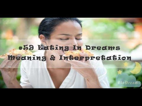 Eating In Dreams - Meaning And Interpretation