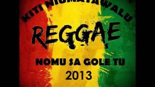 Kiti Niumatawalu - Nomu Sa Gole Tu [Fijian Music 2013]