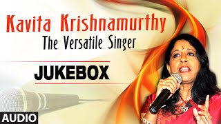 Kavita Krishnamurthy: The Versatile Singer | Audio Jukebox | Bollywood Hit Collection