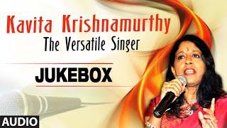 Kavita Krishnamurthy: The Versatile Singer| Audio Jukebox | Bollywood Hit Collection