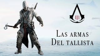 Assassins Creed III Las armas del tallista