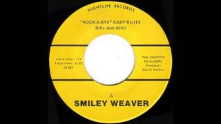 Smiley Weaver - Rock-A-Bye Baby Blues