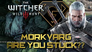 The Witcher 3 - Morkvarg  - stuck? | Flooded Cave under Lair | Get rid of Werewolf
