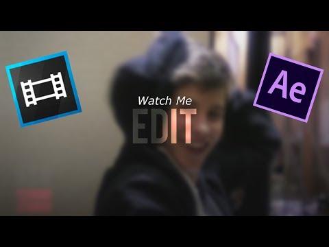 Watch Me Edit w/svp & ae