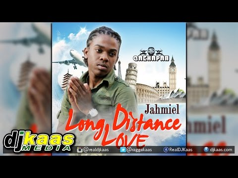 Jahmiel - Long Distance Love [Gachapan Records] Dancehall | Reggae December 2014