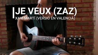JE VEUX / ZAZ - COVER Versió en valencià