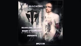 The Machine – Bassline Skanka (Original Mix)