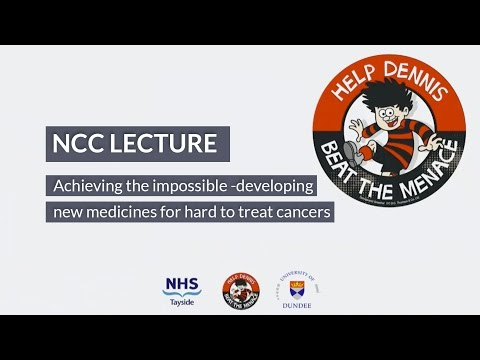 Ninewells Cancer Campaign Lecture