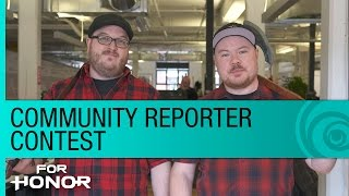 For Honor Community Reporter Contest – Win VIP Access to E3 2016 or Gamescom 2016 [US]