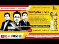Wacana Ilmu : GCMalaysia Support Team & Google Malaysia