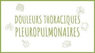 Sémiologie Respiratoire - La Douleur Thoracique