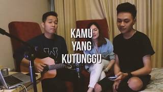 Video AFGAN FT. ROSSA - KAMU YANG KUTUNGGU (Cover) | Audree Dewangga, Petrus Mahendra, Rachel Angela download MP3, 3GP, MP4, WEBM, AVI, FLV Juli 2018