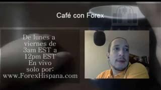 Forex con Café del 22 de Julio 2016