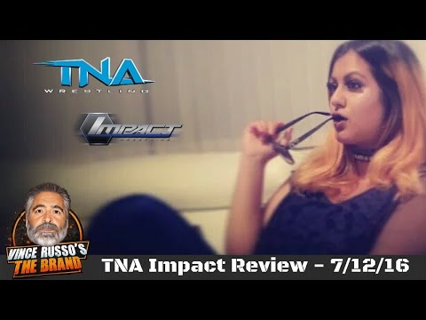 TNA Impact Wrestling 7/12/16 Final...