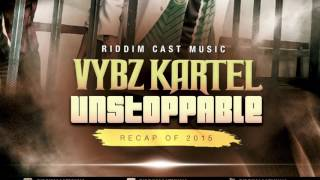 Download Vybz Kartel - UNSTOPPABLE - The MIXTAPE MP3 song and Music Video