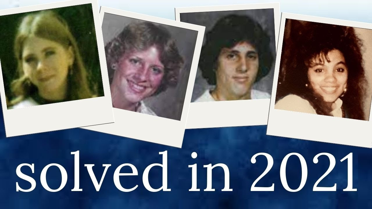 3 cold cases solved in 2021   part 4