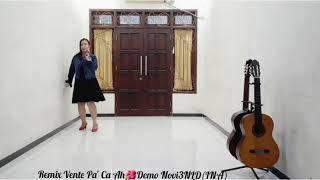 Remix Vente Pa' Ca Ah - Line Dance(Idawati(INA) & Katarina Sherrina(INA)High Beginner