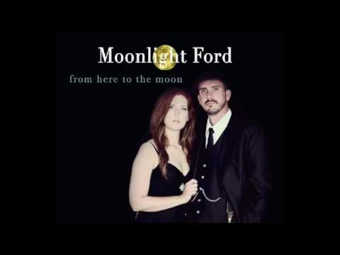 Moonlight Ford-From Here to the Moon (Full Album)
