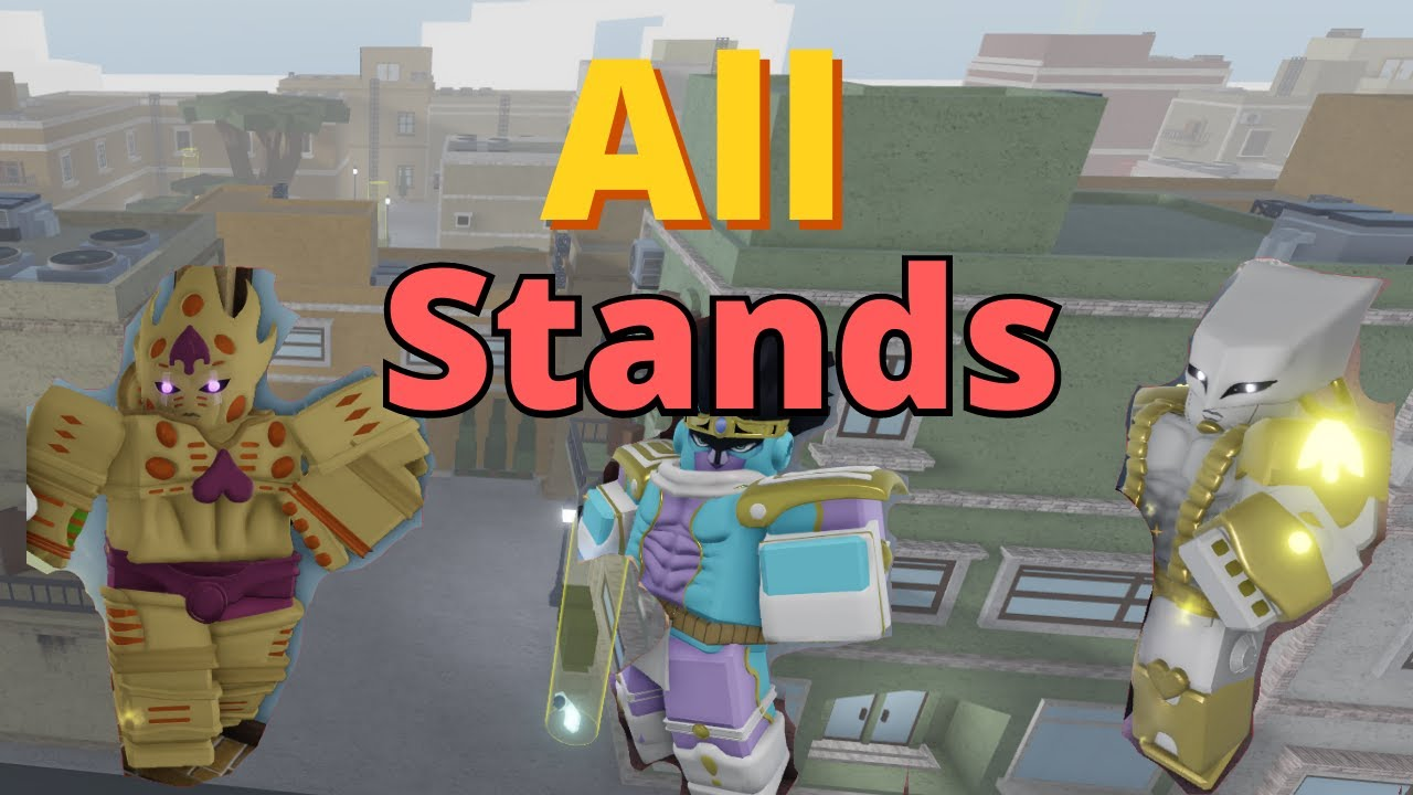 [YBA] Every STAND Obtainable