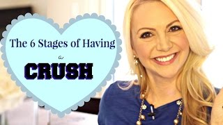 The 6 Stages of Having a Crush: AND WHAT TO DO!!