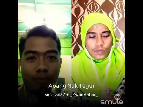 Abang Nak Tegur-Dato Aliff Syukri & NurSajat (smule)