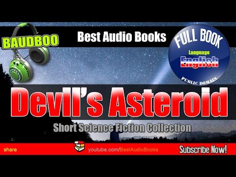 Devils Asteroid - Short Science Fiction Collection - [ Free Audio Books - Public Domain ]