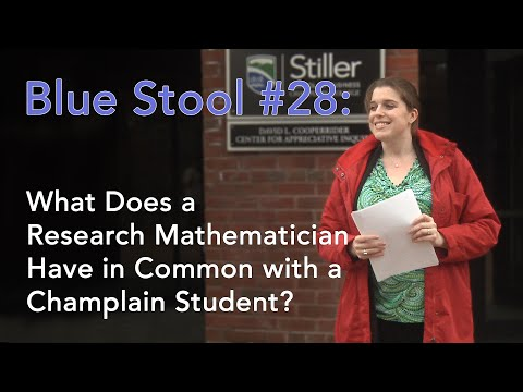 What Does A Research Mathematician Have In Common With A Champlain Student?
