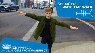 Spencer Ludwig - Watch Me Walk (feat. Merrick Hanna) [Official Music Video]